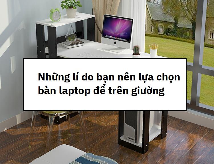 ban-de-laptop-tren-giuong