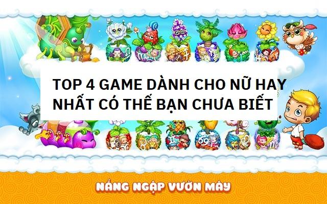 top-4-game-hay-nhat-cho-nu