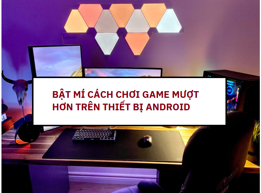 cach-choi-game-muot-tren-android