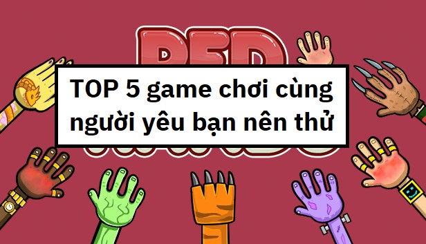 top-5-game-choi-cung-nguoi-yeu