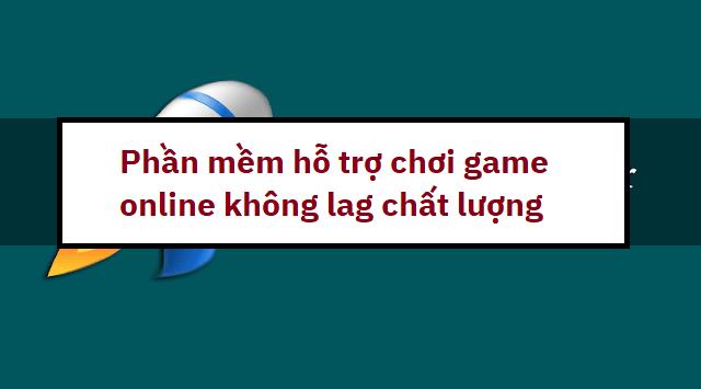 phan-mem-ho-tro-choi-game